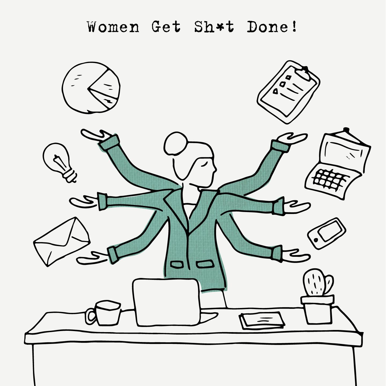 I+I-WomenGetShitDone-teal